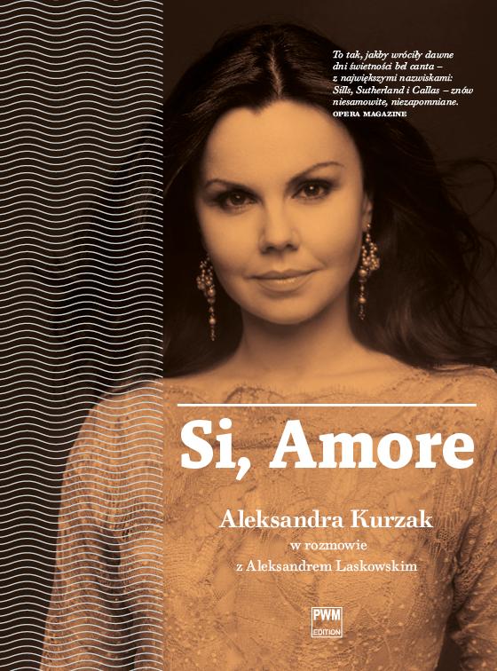 Aleksandra Kurzak Si Amore książka okładka